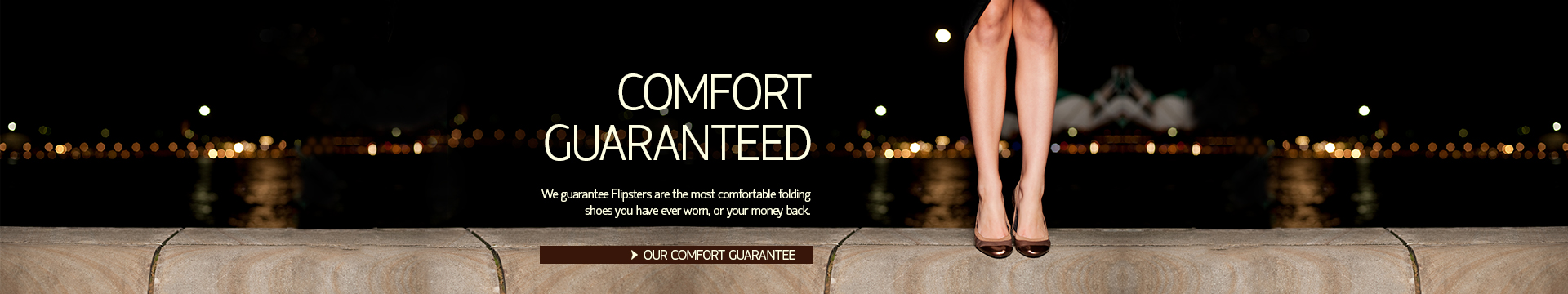 Comfort Guaranteed